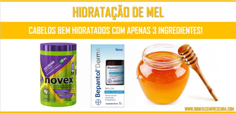 hidratação de mel. ingredientes